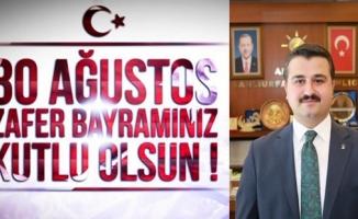 İl Başkanı Yıldız'ın 30 Ağustos mesajı