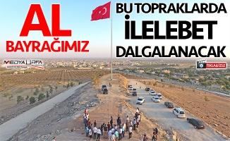 Ceylanpınar Bayraktepe'ye 150 metrekarelik Türk Bayrağı