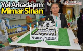 Mimar Sinan'ın eserlerini görüp maketlerini yaptılar