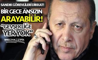 Erdoğan: Dün gece 10 kişiyi aradım!
