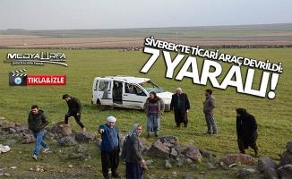 Siverek'te ticari araç devrildi: 7 yaralı