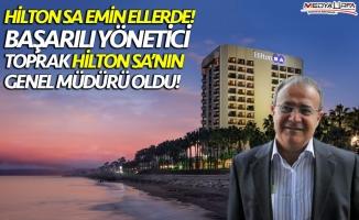 Toprak, Mersin ve Adana Hilton Genel Müdürü Oldu