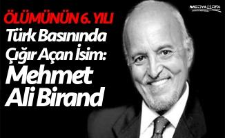 Türk basınında çığır açan isim: Mehmet Ali Birand