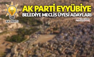 AK Parti Eyyübiye Belediye Meclis Üyesi Adayları