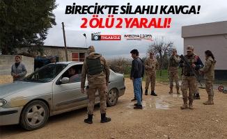 Birecik'te silahlı kavga: 2 ölü 2 yaralı!