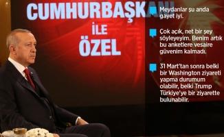 Cumhurbaşkanı Erdoğan: Meydanlar şu anda gayet iyi
