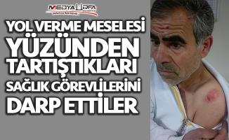 Viranşehir'de sağlık görevlilerini darp ettiler!