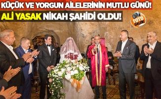 Ali Yasak nikah şahidi oldu!