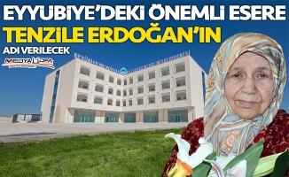 Eyyübiye'deki o esere Tenzile Erdoğan ismi verildi!