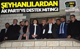 Şeyhanlılardan AK Parti'ye destek mitingi!