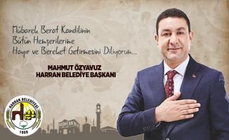 Başkan Mahmut Özyavuz'dan Berat Kandili Mesajı