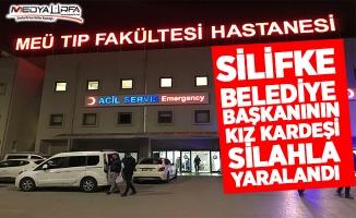 Belediye Başkanının kız kardeşi silahla yaralandı