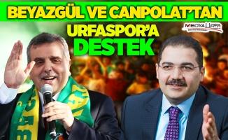 Beyazgül ve Canpolat'tan Urfaspor'a destek