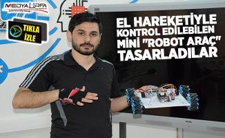 Siverek'te öğretmenler robot tasarladı