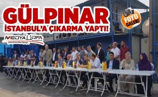 Gülpınar İstanbul'a çıkarma yaptı!