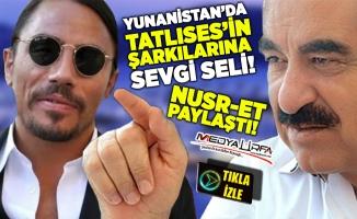 Yunanistan'da Tatlıses'in şarkılarına sevgi seli