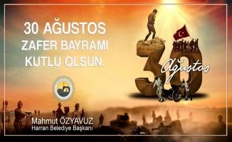 Başkan Özyavuz'dan 30 Ağustos Mesajı