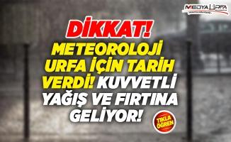 Meteoroloji'den Urfa'ya fırtına ve yağış uyarısı