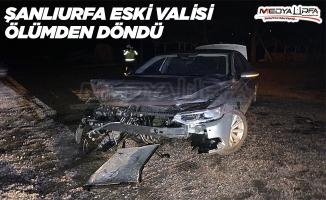 Şanlıurfa Eski Valisi Trafik Kazası Geçirdi