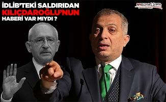 Külünk: İdlib'teki saldırıdan Kılıçdaroğlu'nun haberi var mıydı ?