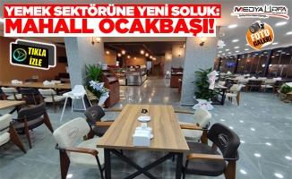 Urfa'da Yemek Sektörüne Yeni Soluk: Mahall Ocakbaşı