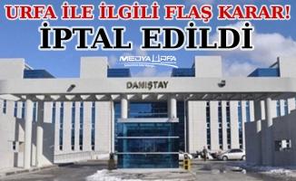 Danıştay Urfa'daki imar planı değişikliğini iptal etti