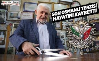 Son Osmanlı Terzisi Hayatını Kaybetti