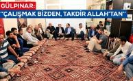 Gülpınar Karaköprü'de ev toplantısına katıldı