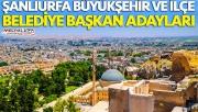 Büyükşehir ve İlçe Belediye Başkan Adayları