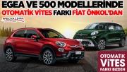 Fiat'ta Otomatik Vites Farkı Önkol'dan!