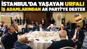 Gülpınar: Urfalılar İstanbul'da üzerine düşeni yapacaktır