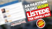 AK Parti'nin sildiği 14 isim!