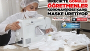 Usta öğreticiler koronavirüse karşı maske üretiyor