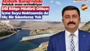 Atatürk Barajı'nda doluluk oranı sevindiriyor