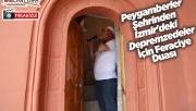 Urfa'dan İzmir'deki depremzedeler için feraciye duası