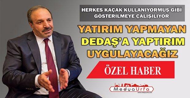 Halil Özcan: Urfa'ya Müfettiş Göndereceğiz